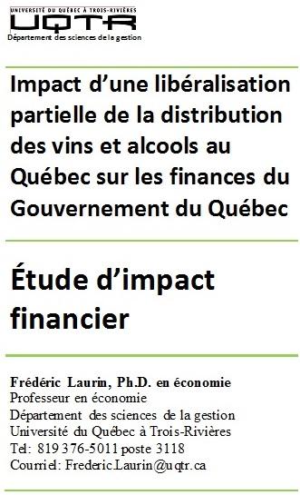 Impact d'une libéralisation partielle de la distribution des vins et alcools au Québec sur les finances du Gouvernement du Québec