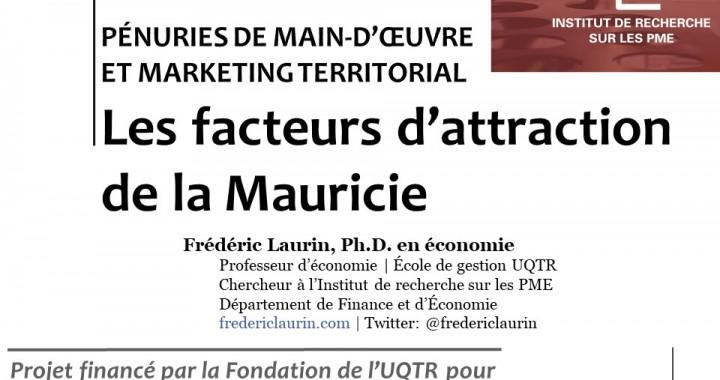 Les facteurs d'attraction de la Mauricie