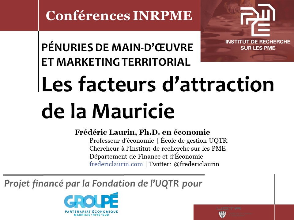 Facteurs attraction en Mauricie (8 avril 2019)