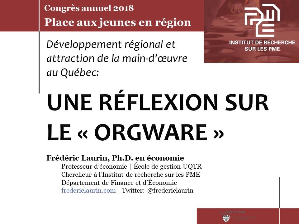 Le orgware, le développement régional et l'attraction de la main-d'oeuvre (Place aux jeunes en région)