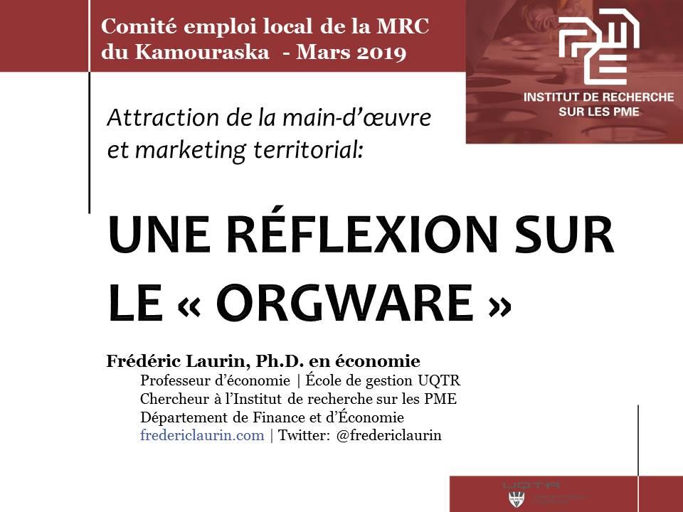 Le orgware, le développement régional et l'attraction de la main-d'oeuvre (Saint-Pascal)